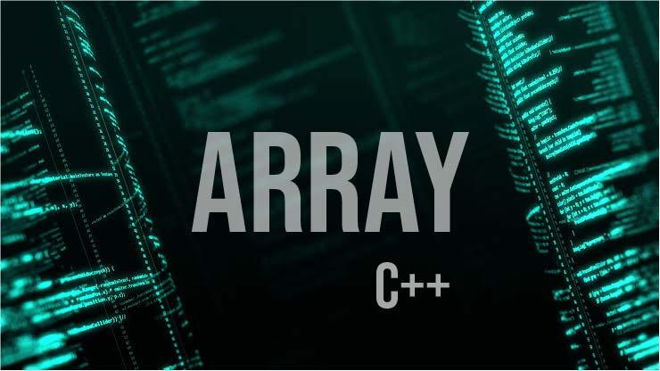 Array pada C++ Pengertian dan Contoh Program
